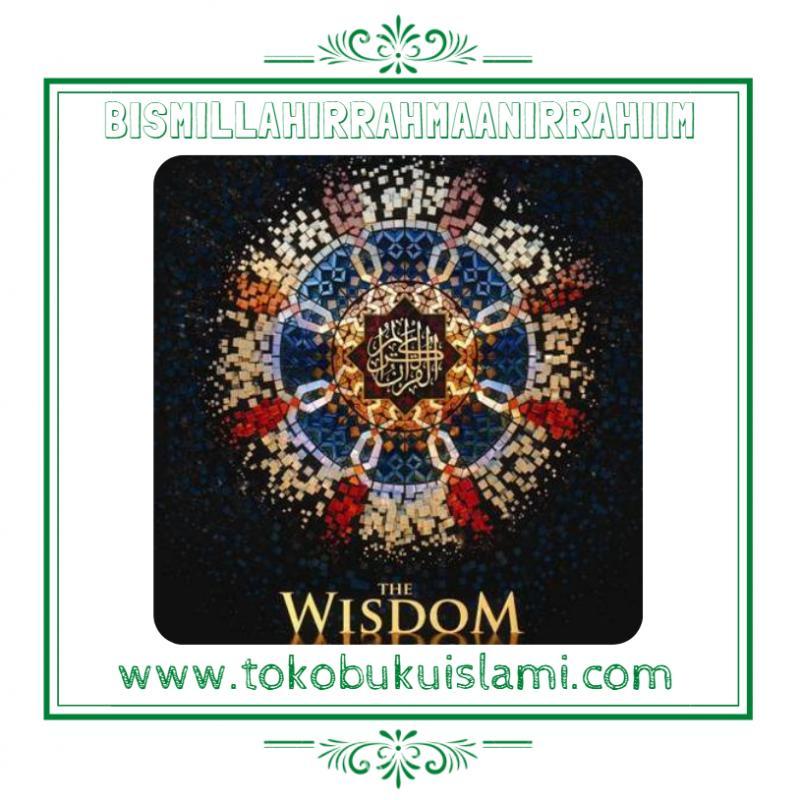 AL-QUR'AN THE WISDOM